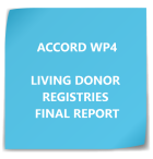 ACCORD WP4 LIVING DONOR REGISTRIES FINAL REPORT