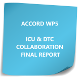 ACCORD WP5 ICU & DTC COLLABORATION FINAL REPORT